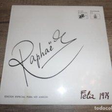 Discos de vinilo: RAPHAEL - EDICION ESPECIAL PARA MIS AMIGOS. Lote 213934500