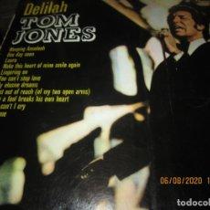 Discos de vinilo: TOM JONES - DELILAH LP - ORIGINAL ESPAÑOL - DECCA 1968 MONO UNBOXED DECCA LOGO. Lote 213942261