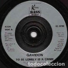 "Discos de vinilo: GAVIDON / MELON P AND RICHIE VIGOROUS - TO BE LONELY IS A CRIME / GONE LEFT THE MAN (7"", SINGLE). Lote 213954602"