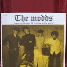 Discos de vinilo: THE MODDS  -  LEAVE MY HOUSE / ALL THE TIME IN THE WORLD . SINGLE VINILO NUEVO. GARAGE.. Lote 213957500