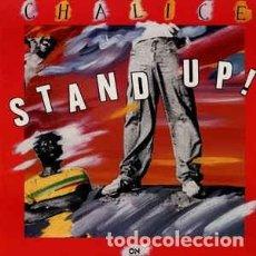 Discos de vinilo: CHALICE – STAND UP!. Lote 213959977
