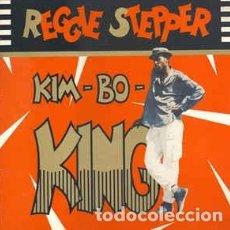 Discos de vinilo: REGGIE STEPPER – KIM-BO-KING. Lote 213960222