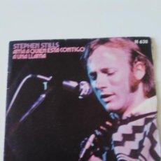 Discos de vinil: STEPHEN STILLS AMA A QUIEN ESTA CONTIGO / A UNA LLAMA ( 1970 ATLANTIC ESPAÑA ) LOVE THE ONE YOU'RE W. Lote 213977596