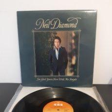 Discos de vinilo: NEIL DIAMOND. ESTOY CONTENTO QUE ESTES CONMIGO ESTA NOCHE. CBS. 1977. SPAIN. Lote 213981238