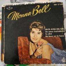 Discos de vinilo: EP - MONNA BELL: EN EL AZUL DEL CIELO + TE DIRE + UN BESO EN LA BOCA 1959. Lote 213986653