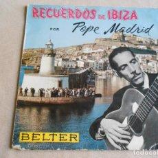 Discos de vinilo: RECUERDOS DE IBIZA - PEPE MADRID -, EP, DANZA MORA (RECUERDOS DE IBIZA) + 3, AÑO 1961. Lote 214004142