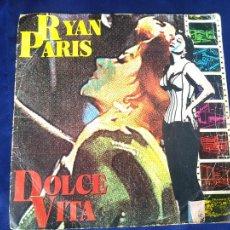 Discos de vinilo: RYAN PARIS – DOLCE VITA SINGLE 1983. Lote 214015478