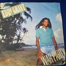 Discos de vinilo: EDDY GRANT - WAR PARTY / SAY I LOVE YOU (SINGLE ESPAÑOL, ICE RECORDS 1982). Lote 214015681