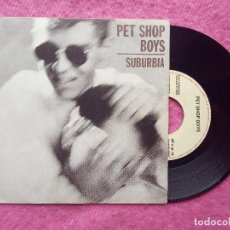 Discos de vinilo: SINGLE PET SHOP BOYS - SUBURBIA - 006 20 1463 7 - SPAIN PRESS PROMO (VG++/VG++). Lote 214016117