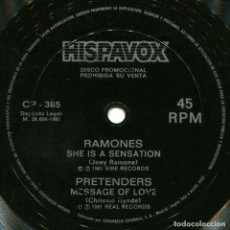 Discos de vinilo: RAMONES / PRETENDERS - SHE IS A SENSATION / MESSAGE OF LOVE - FLEXI DISC PROMO SPAIN 1981 - HISPAVOX. Lote 214016756