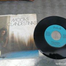 Discos de vinilo: MODAS CLANDESTINAS- NACIDA PARA SER FOTOGRAFIADA - SINGLE 1982. Lote 214016897