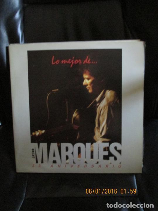 JAYME MARQUES ?– LO MEJOR DE JAYME MARQUES - 25 ANIVERSARIO (Música - Discos - LP Vinilo - Jazz, Jazz-Rock, Blues y R&B)