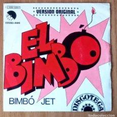 Discos de vinilo: BIMBÓ JET - EL BIMBÓ - EMI J 006-12957- 45 RPM. Lote 214030362