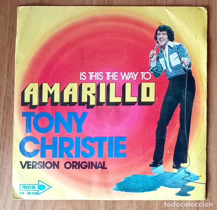 IS THIS THE WAY TO AMARILLO (TONY CHRISTIE) - MCA 20.638 - 45 RPM (Música - Discos - Singles Vinilo - Pop - Rock - Internacional de los 70)
