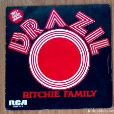 Discos de vinilo: BRAZIL (RITCHIE FAMILY) - 1975 RCA SPB0-7015 - 45 RPM. Lote 214031156