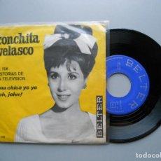 "Dischi in vinile: CONCHITA VELASCO UNA CHICA YE YE / ¡OH, JOHN! (""HISTORIAS DE LA TELEVISIÓN"") SINGLE 1965 VG++/VG++. Lote 214033812"