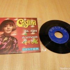 Discos de vinilo: CRISTINA. AL FIN GRAND PRIX. A VIVIR.. Lote 214067796