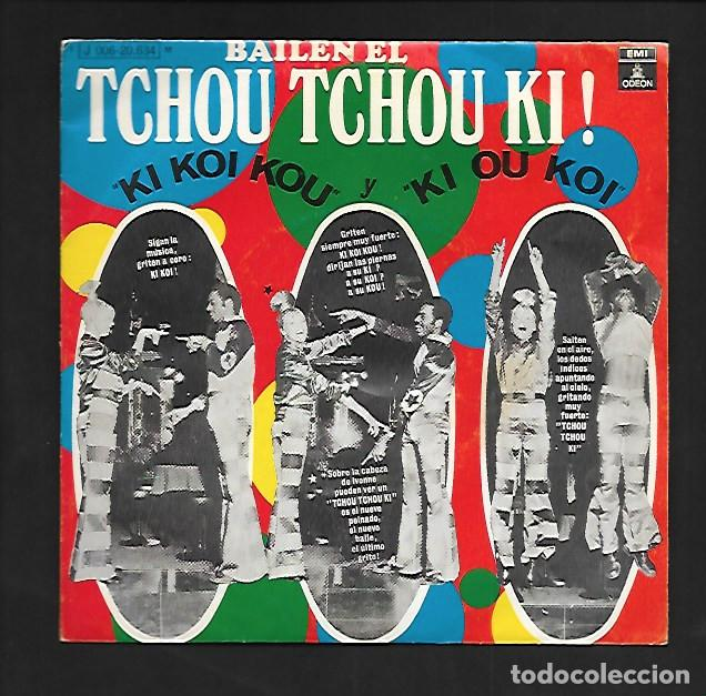 """BAILEN EL TCHOU TCHOU KI !, """" KI KOI KOU """" Y """" KI OU KOI """", EMI - ODEON J 006- 20.634 (Música - Discos - Singles Vinilo - Country y Folk)"""