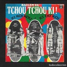 """Discos de vinilo: BAILEN EL TCHOU TCHOU KI !, """" KI KOI KOU """" Y """" KI OU KOI """", EMI - ODEON J 006- 20.634. Lote 214068087"""