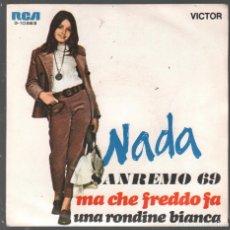 Dischi in vinile: NADA SANREMO 69 MA CHE FREDDO FA UNA RONDINE BIANCA / SINGLE RCA RF-4408 , BUEN ESTADO. Lote 214074972