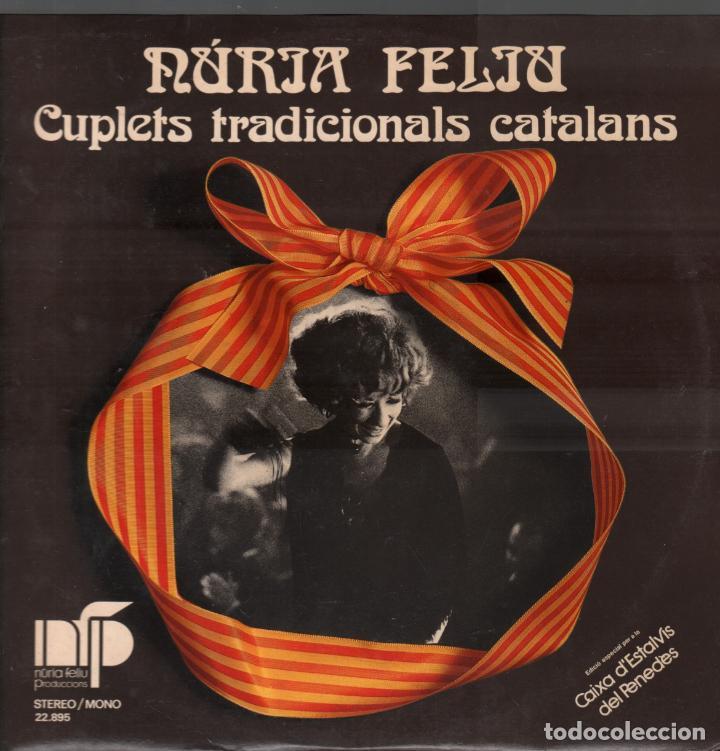 NURIA FELIU - CUPLETS TRADICONALS CATALANS - ENCARTE CON LETRAS - LP DE 1974 RF-8301 , BUEN ESTADO (Música - Discos - LP Vinilo - Cantautores Españoles)
