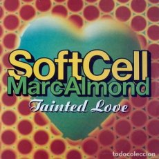 Discos de vinilo: SOFT CELL / MARC ALMOND – TAINTED LOVE '91 - SINGLE GERMANY. Lote 214082352