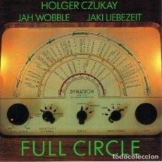 Discos de vinilo: HOLGER CZUKAY, JAH WOBBLE, JAKI LIEBEZEIT – FULL CIRCLE -LP-. Lote 214118262