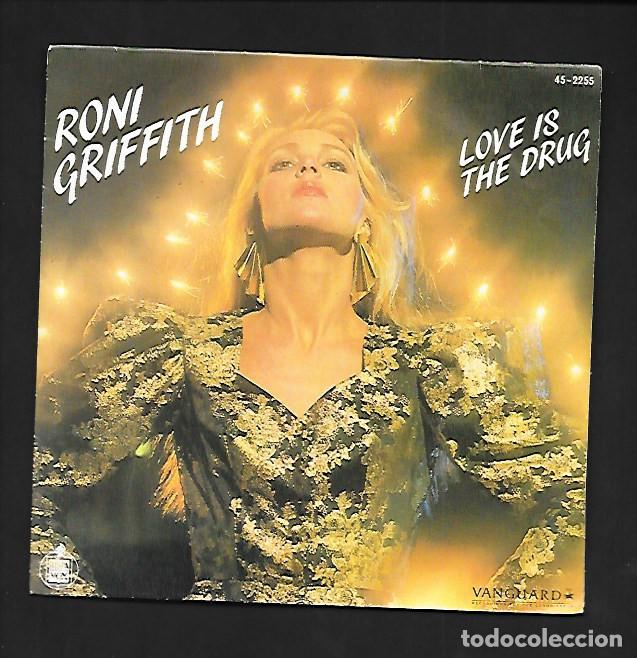 RONI GRIFFITH LOVE IS THE DRUG, HISPAVOX RECORDINGS FOR THE CONNOISSEUR 45 - 2255 (Música - Discos - Singles Vinilo - Electrónica, Avantgarde y Experimental)