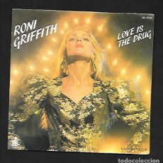 Discos de vinilo: RONI GRIFFITH LOVE IS THE DRUG, HISPAVOX RECORDINGS FOR THE CONNOISSEUR 45 - 2255. Lote 214121551