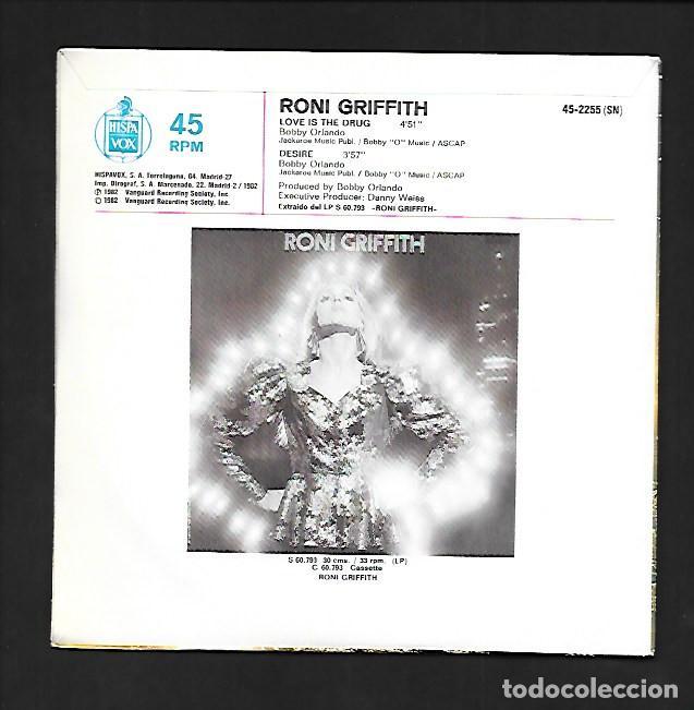 Discos de vinilo: RONI GRIFFITH LOVE IS THE DRUG, HISPAVOX RECORDINGS FOR THE CONNOISSEUR 45 - 2255 - Foto 2 - 214121551