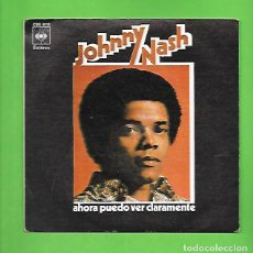 "Discos de vinilo: JOHNNY NASH AHORA PUEDO VER CLARAMENTE "" I CAN SEE CLEARLY NOW "", CBS 8113. Lote 214129791"