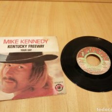 Discos de vinilo: MIKE KENNEDY. KENTUCKY FREEWAY. YOUR DAY.. Lote 214134537