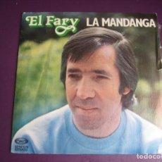 Dischi in vinile: EL FARY SG MOVIEPLAY 1979 LA MANDANGA/ ESO CUENTAS TU - RUMBAS FLAMENCO POP - FREAK. Lote 272853233