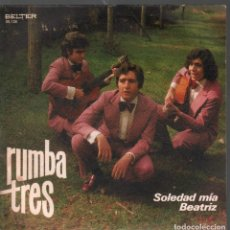 Dischi in vinile: RUMBA TRES / SOLEDAD MIA / BEATRIZ (SINGLE 1972) RF-4421. Lote 214154353
