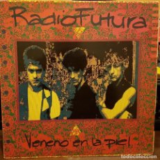 Discos de vinilo: RADIO FUTURA - VENENO EN LA PIEL. Lote 214159682