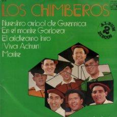 Discos de vinilo: LOS CHIMBEROS : DONOSTI, VITORIA, BILBAO, MONTE GORBEA, GUERNICA, SANTURCE/ DOBLE LP ZAFIRO RF-8330. Lote 214161796