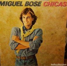 Discos de vinilo: MIGUEL BOSE - CHICAS. Lote 214162228