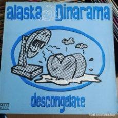 """Discos de vinilo: ALASKA Y DINARAMA - DESCONGÉLATE (1989) VINYL, 12"""", 45 RPM (D: VG+). Lote 214182722"""