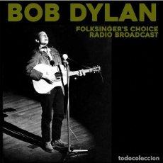 Discos de vinilo: BOB DYLAN * LP *FOLKSINGER'S CHOICE RADIO BROADCAST * LTD 500 COPIAS * PRECXINTADO. Lote 214231570
