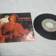 Discos de vinilo: PLATERO Y TU -ROMPE LOS CRISTALES- SINGLE 1992. Lote 214267233