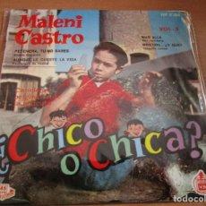 Discos de vinilo: MALENI CASTRO ¿CHICO O CHICA ? VOL. 3 EP 1962 PETENERAS , TU NO SABES // MAS ALLA // MENTIRA ... Lote 214274935