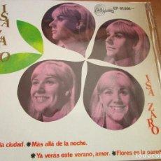 Discos de vinilo: ISA ZARO VEN A LA CIUDAD MAS ALLA DE LA NOCHE / FLORES EN LA PARED / EP 1967. Lote 214275320