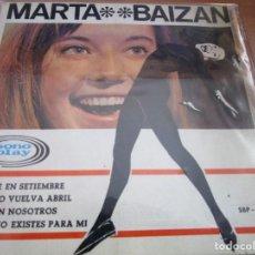 Discos de vinilo: MARTA BAIZAN TE VERE EN SEPTIEMBRE // VEN CON NOSOTROS // CUANDO VUELVA EN ABRIL // TU YA NO. Lote 214275486