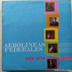 Discos de vinilo: AEROLÍNEAS FEDERALES - HOP HOP (LP, ALBUM) (DRO) 4D-275 (D: VG+). Lote 214276455