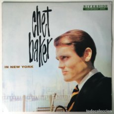 Discos de vinilo: CHET BAKER – IN NEW YORK, US 1985 RIVERSIDE. Lote 214287090