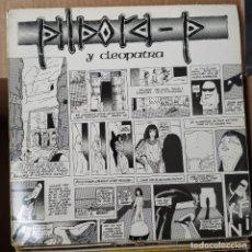 Discos de vinilo: PILDORA P - CLEOPATRA (EPIC EPC A-12.6432) (D: VG+). Lote 214289060