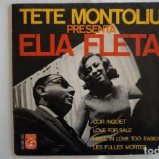Discos de vinilo: TETE MONTOLIU PRESENTA ELIA FLETA COR INQUIET, CONCENTRIC VERGARA 6038 - ZC. Lote 214298481