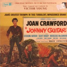 Discos de vinilo: JOAN CRAWFORD JOHNNY GUITAR / BSO , LP DE 1981 RF-8352 , MADE IN USA. Lote 214321912