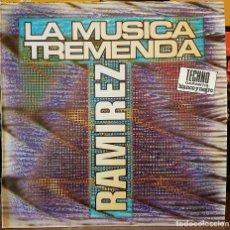 Discos de vinilo: LA MUSICA TREMENDA - RAMIREZ - TECHNO. Lote 214324728