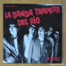 Disques de vinyle: LA BANDA TRAPERA DEL RIO - LA REGLA / A CLOACA - SINGLE. Lote 214330531